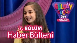 Güldüy Güldüy Show Çocuk 7. Bölüm, Haber Bülteni Skeci