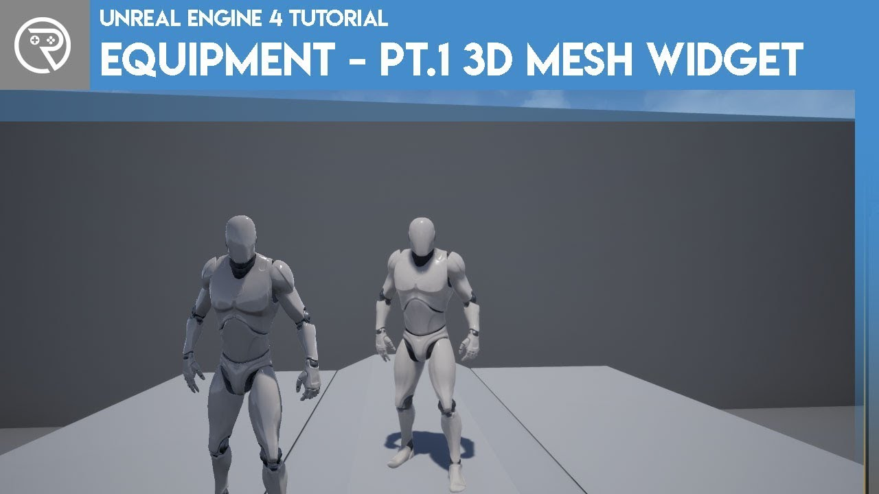 Unreal Engine 4 Tutorial - Equipment - Part 1 3D Mesh Widget