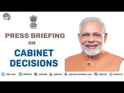 Cabinet briefing by Union Ministers Prakash Javadekar & Piyush goyal
