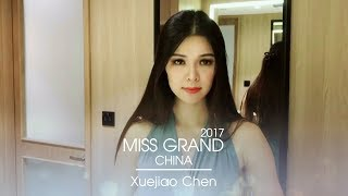 Xuejiao Chen Miss Grand China 2017 Introduction Video