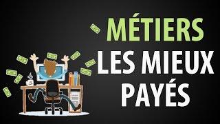 Les 25 Métiers Les MIEUX PAYÉS Du Monde