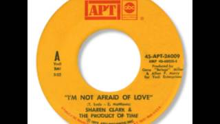 I'm Not Afraid of Love de Sharen Clark & The Product Of Time