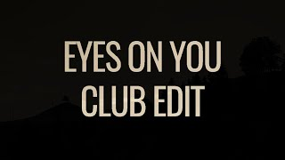 Nitti Gritti - Eyes On You (feat Jimmy Levy)(Club Edit)