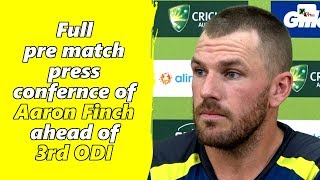 Watch: Aaron Finch's full press conference ahead of third ODI | Australia vs India