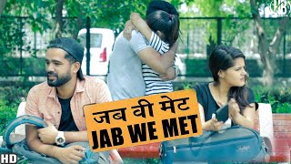 Jab Hum Mile (Jab We Met) || Hola Boys || Aazam khan