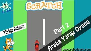 Scratch 3 ile Araba Yarışı Oyunu Yapımı (Part 2)