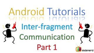 #108 Fragment Tutorial Android: Inter-Fragment Communication Part 1 [HD 1080p]