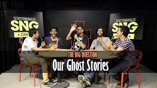 SnG Our Ghost Stories Ft Kunal Rao & Biswa Kalyan Rath  The Big Question Ep 20  Video Podcast