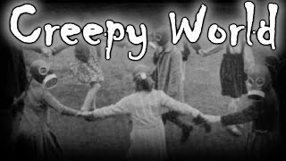 """CREEPY WORLD """"Ring Around the Rosie"""" (POSSIBLE MEANING???)"""