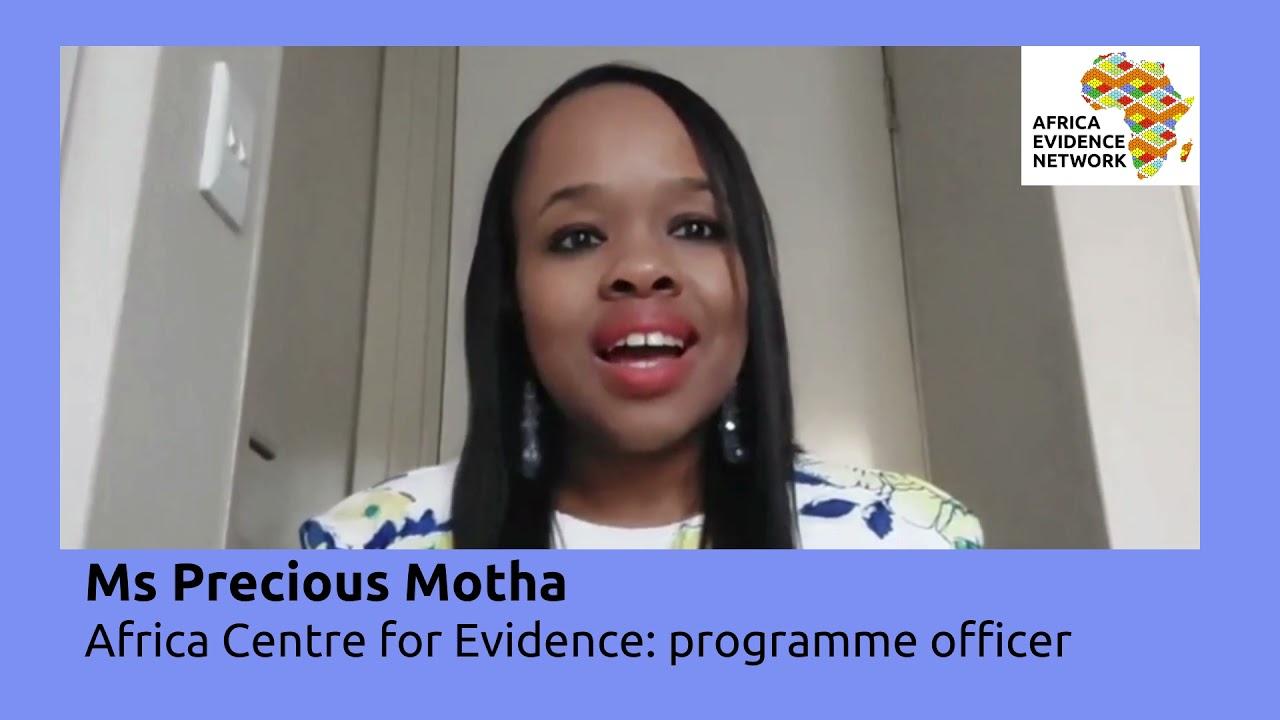 Africa Evidence Week 2021: Emerging EIDM leader_Precious Motha: why I fell in love with EIDM