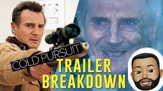 Cold Pursuit   Trailer Breakdown (2019) Liam Neeson Film