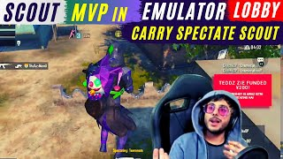 Carry minati Spectating Scout   Scout Carry Together   Scout MVP Emulator lobby