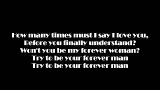 Forever Man Lyrics Video
