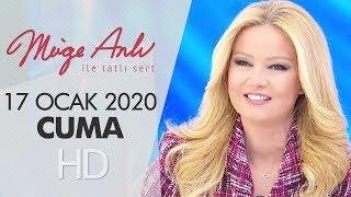 Müge Anlı ile Tatlı Sert 17 Ocak 2020 | Cuma