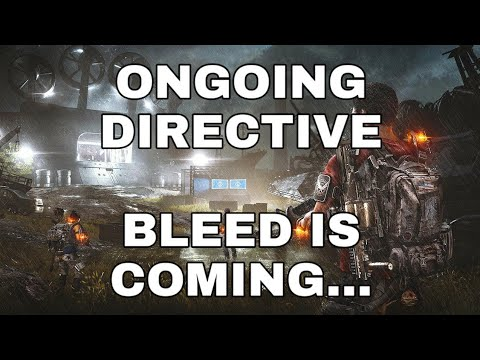 """The Division 2 - Ongoing """"Bleed"""" Directive!!!! PTS CHANGES"""
