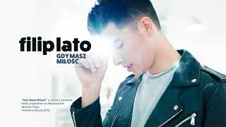 Filip Lato - Gdy Masz Miłość (odsłuch)