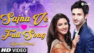Aaja Sajna Ve - Full Song Lyrics | Lyrical Video   - YouTube