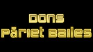 Dons- Pāriet Bailes (lyrics/vārdi)