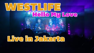 Hello My Love opening - Westlife Live in Jakarta 07 aug 2019