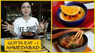 Gotta Eat || Part 1 || Ahmedabad