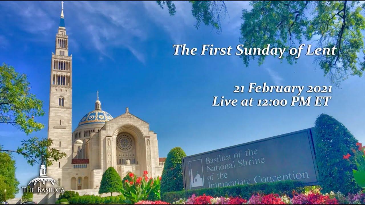 Sunday Mass 21st February 2021 First Sunday of Lent at Basilica of the National Shrine