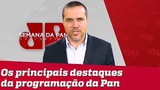 Semana da Pan - Pacote Anticrime, Trump X Bolsonaro e Fundão Eleitoral