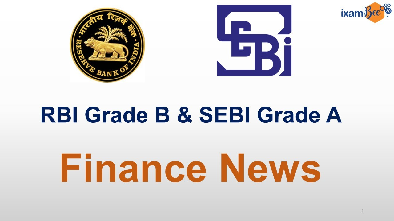 Economics Banking Financing News June 1st Week - RBI Grade B & SEBI Grade A 2020 Examination thumbnail