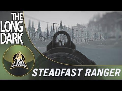 The Long Dark - Steadfast Ranger Update! (Survival Mode)