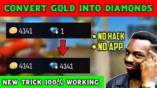 How To Convert Gold Coin Into Diamonds In Free Fire || 100% Working Trick || With Live Proof