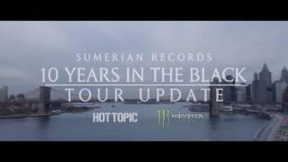 SUMERIAN 10 YEAR TOUR (Update #3)