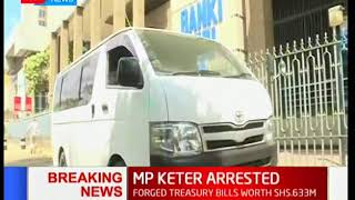 MP Alfred Keter and two other individuals escorted to unknown police station