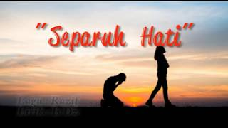 Download lagu Projector Band Separuh Hati Mp3