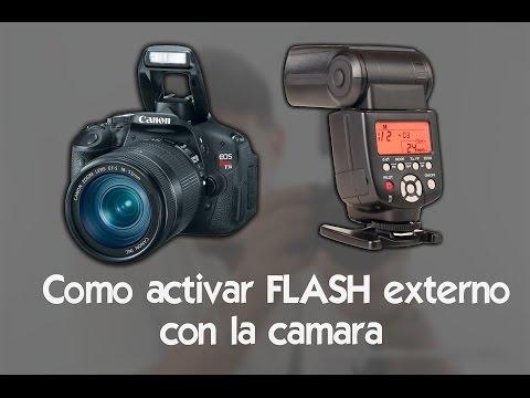 Como activar flash externo con la camara