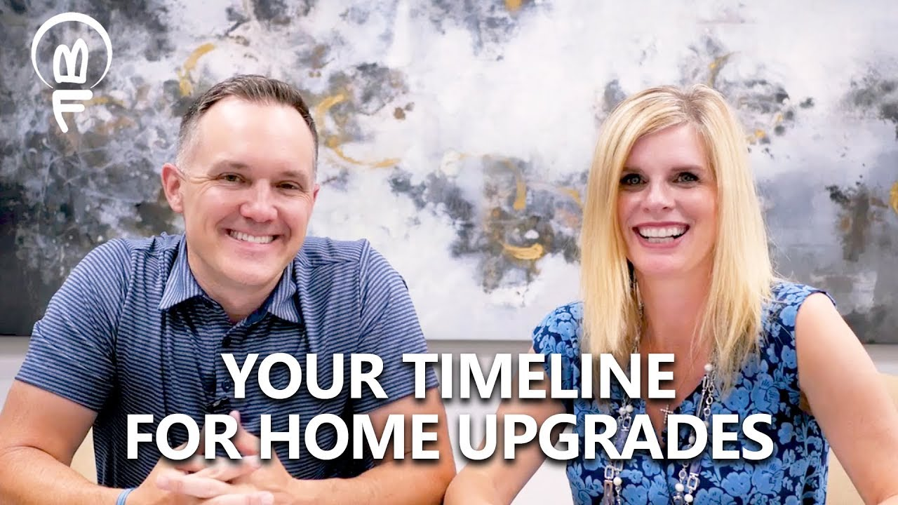 When Should You Make Certain Upgrades to Your Home?