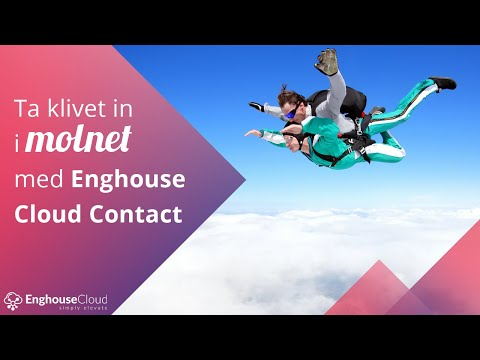 Ta klivet in i molnet med Enghouse Cloud Contact