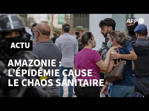 Amazonie: chaos sanitaire face à la nouvelle flambée de l'épidémie | AFP Amazonie: chaos sanitaire face à la nouvelle flambée de l'épidémie | AFP