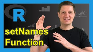 setNames Function in R (Example)   How to Assign Names to Elements of a Data Object
