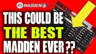 MADDEN 19 HUGE NEWS!! COULD THIS BE THE BEST GAME YET?
