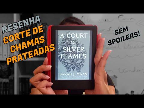 RESENHA DO LIVRO CORTE DE CHAMAS PRATEADAS, DE SARAH J. MAAS [E-BOOK EM INGLÊS]