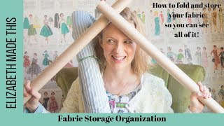 Fabric Storage Organization: How To Fold And Store Your Fabric So You Can See All Of It!