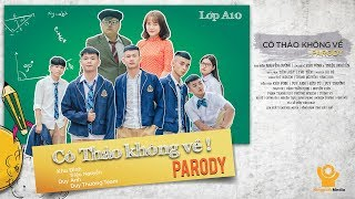 CÔ THẢO KHÔNG VỀ PARODY ( NHẠC CHẾ Cô Thắm không về X2X) | khu Đình ft Duy Thường Team, Duy Anh