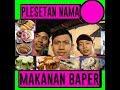 Video lucu instagram : Plesetan Nama Makanan Baper || aa.iyo vidgram