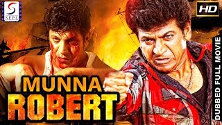 Munna Robert - South Indian Super Dubbed Action Film - Latest HD Movie 2018