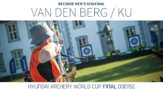 Ku Bonchan v Sjef van den Berg – Recurve Men's Semifinal   Odense 2016
