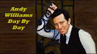 Andy Williams........Day By Day..