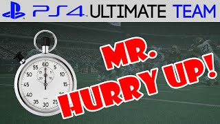 Madden 15 - Madden 15 Ultimate Team -  MR. HURRY UP! | MUT 15 PS4 Gameplay