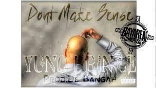 Yung Prince - Don't Make Sense [BayAreaCompass] Prod by De Bangah