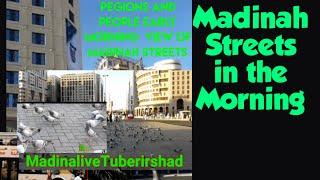 Madina city tour||beautiful Morning|| MadinaliveTuberirshad