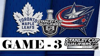 Toronto Maple Leafs Vs Columbus Blue Jackets | Aug.06, 2020 | GAME 3 | NHL 2019/20 | Обзор матча