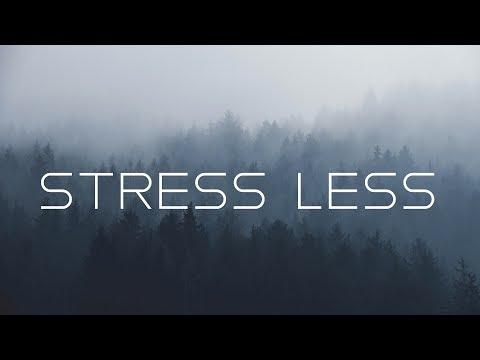 Stress less   Beautiful Ambient Mix